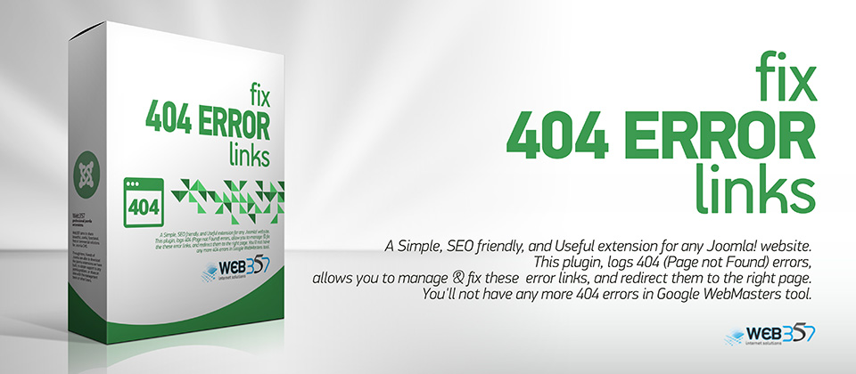 Web357 Team are proud to announce a New Joomla! extension, 'Fix 404 Error Links'